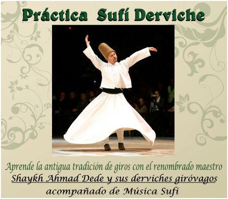 derviche - Práctica sufí derviche en Vizcaya el 15 y 16 de julio 2010