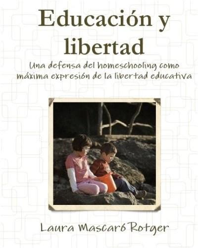 laura2 - EDUCAR EN CASA - Homeschooling. Entrevistamos a la experta Laura Mascaró sobre todos los aspectos de esta opción educativa