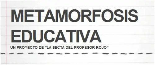 metamorfosis educativa
