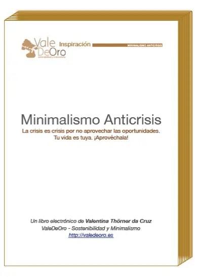 MinimalismoAnticrisis V2 Cover - Minimalismo anticrisis: Tu vida es tuya ¡Aprovéchala!