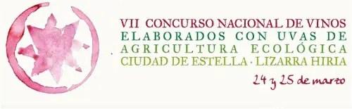 VII concurso nacional de vinos estella - VII Edición del Concurso Nacional de Vino Ecológico en Navarra