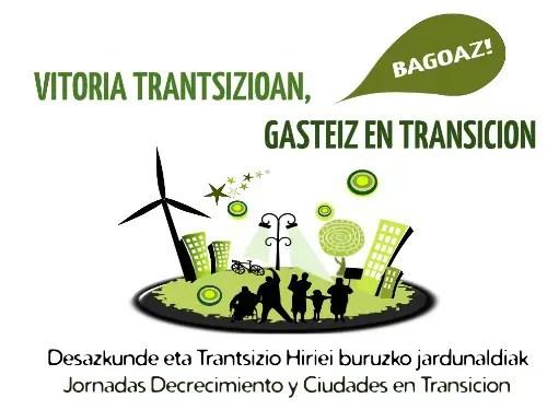 vitoria2 - Jornadas sobre decrecimiento y ciudades en transición en Vitoria