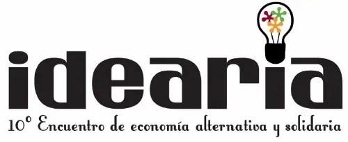 IDEARIA - IDEARIA: 10º Encuentro de economía alternativa y solidaria en Córdoba