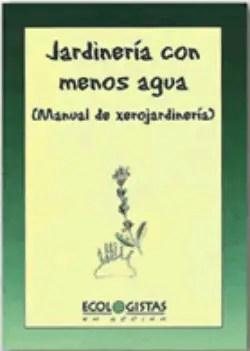 Manual Xerojardineria - Huertos ecológicos y solidarios en madera reciclada
