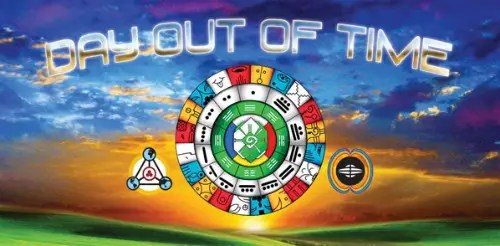 OUT OF TIME - DAY OUT OF TIME