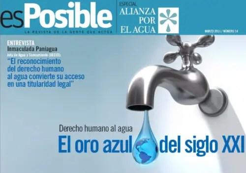 esPosible numero 14 Derecho humano al agua El oro azul del siglo XXI - Revista esPosible nº 14. El oro azul del siglo XXI
