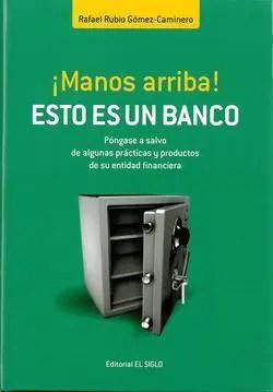 MANOS ARRIBA esto es un banco - NEGOCIOS SUCIOS: Bancos españoles que financian armas controvertidas