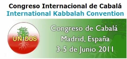 cabala - Congreso Internacional de Cábala en Madrid con la presencia del Dr. Laitman