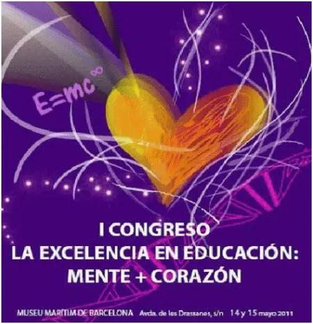 la excelencia en educación - I Congreso la Excelencia en Educación: Mente + Corazón