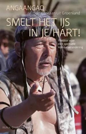 Abook nederland1 - ESCUCHA LA VOZ DEL HIELO: entrevista a Angaangaq, jefe espiritual de los esquimales