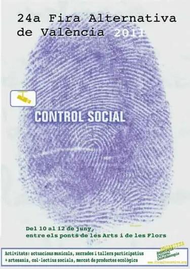 cartelfira2011 - Feria Alternativa de Valencia 2011 denunciando el control social