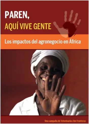 """paren1 - """"PAREN, aquí vive gente"""" o cómo acabar con la soberanía alimentaria en África"""