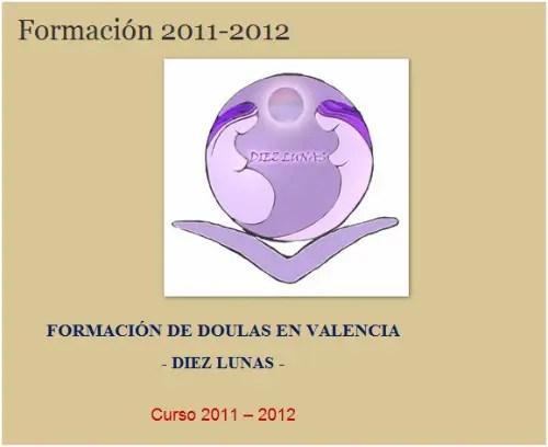 doulas valencia - Diez Lunas: formación de doulas en Valencia 2011-2012