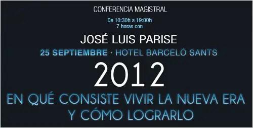 parise 2012 - José Luis Parise y cómo vivir la Nueva Era