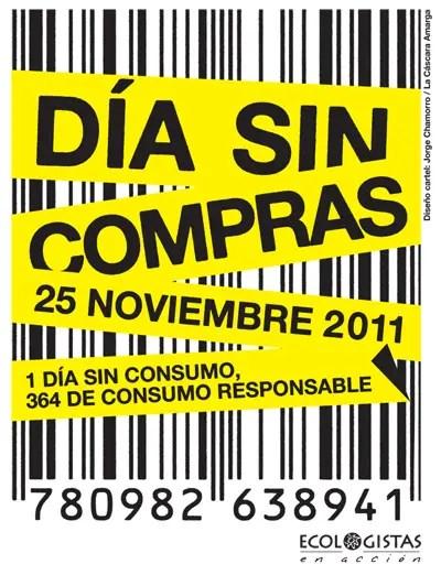 DSC2011 - DÍA SIN COMPRAS 2011: 1 día sin consumo, 364 de consumo responsable