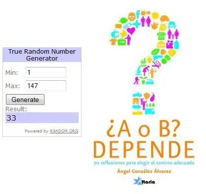 """Ganadores sorteo A o B Depende - GANADORES del sorteo de 5 ejemplares dedicados del libro """"¿A o B? Depende - 70 reflexiones para elegir el camino adecuado"""""""