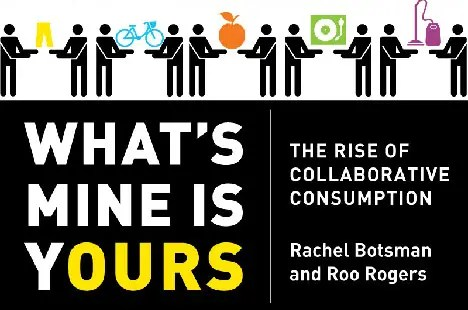 what is mine is yours - Consumo colaborativo. Los viernes de Ecología Cotidiana
