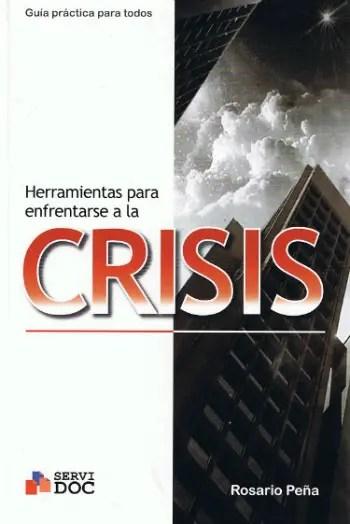 Herramientas para enfrentarse a la crisis1 - Herramientas para enfrentarse a la crisis
