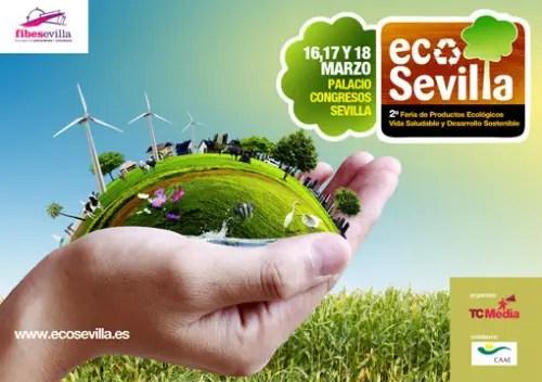 ecosevilla 20121 - ECO SEVILLA 2012: II feria de productos ecológicos, vida saludable y desarrollo sostenible