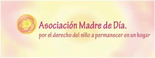 ASOCIACION MADRE DE DIA - ASOCIACION MADRE DE DIA