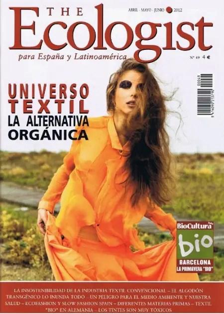 The Ecologist 491 - Universo textil. La alternativa orgánica. Revista The Ecologist nº 49