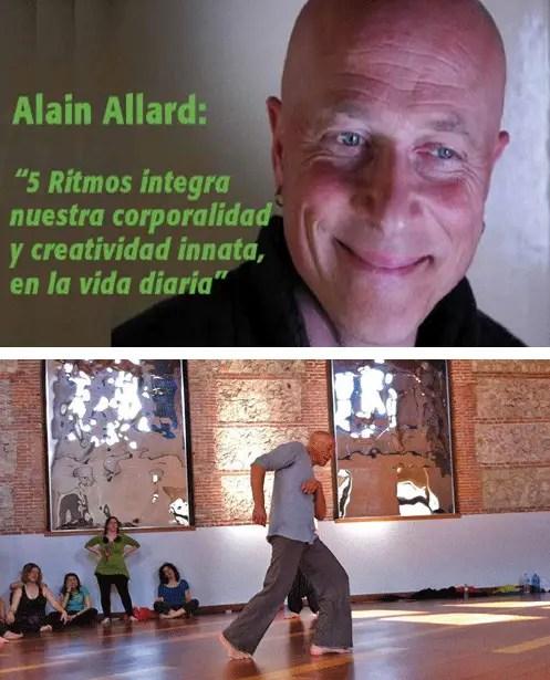 alain allard1 - Alain Allard y los 5 ritmos. Entrevista en la revista online Espacio Humano 163