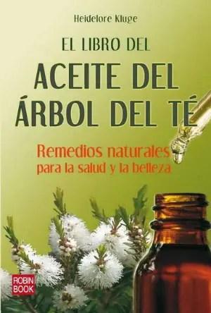 el-libro-del-aceite-del-arbol-del-te-remedios-naturales-para-la-salud-y-la-belleza-9788499170923
