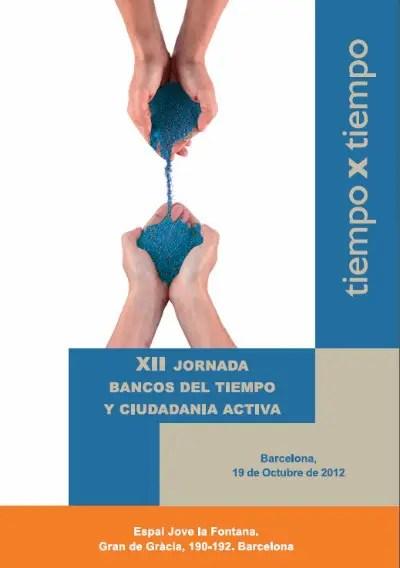 bancos de tiempo - Bancos de Tiempo y Ciudadanía activa, y Bancos de Tiempo Escolares: jornadas en Barcelona, octubre 2012