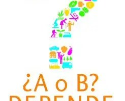 "A o B Depende 70 reflexiones para elegir el camino adecuado2 - En mi libro ""¿A o B? Depende - 70 reflexiones para elegir el camino adecuado"" hablo de..."