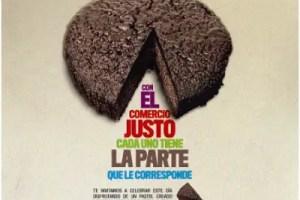 COMERCIO JUSTO - Con el Comercio Justo cada uno tiene la parte del pastel que le corresponde: Día Mundial del Comercio Justo