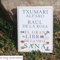 El gran libro de la vida sana - EL GRAN LIBRO DE LA VIDA SANA. Los viernes de Ecología Cotidiana