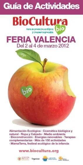 Guia de actividades Biocultura Valencia 2012 - Guia de actividades Biocultura Valencia 2012