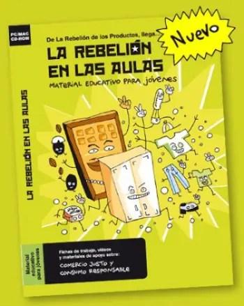 La rebelion de los productos La rebelion en las aulas - La rebelion de los productos - La rebelion en las aulas
