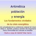 aritmetica - ARITMÉTICA, POBLACIÓN Y ENERGÍA: excelente vídeo de 52' que desmiente el concepto de crecimiento sostenible y explica las dimensiones de la crisis energética actual