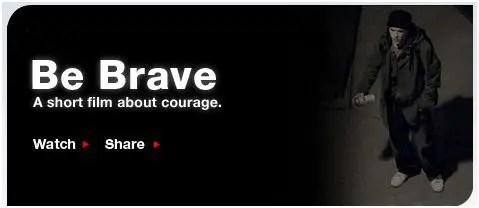 be brave - be-brave