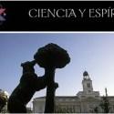 ciencia - IV Congreso Ciencia y Espíritu MADRID: 19-20 de junio 2010. Entrevista con su director Miguel Celades