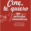 cine te quiero - Las 100 mejores películas románticas