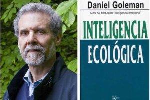 """daniel goleman - INTELIGENCIA ECOLÓGICA de Daniel Goleman: """"La revolución está en manos del consumidor"""""""