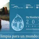 """dia mundial agua - Día Mundial del Agua 2010: """"El agua mata más que la guerra"""""""