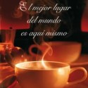 """elmejorlugardelmundo - """"El mejor lugar del mundo es aquí mismo"""": libro y concurso"""