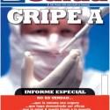 gripe a1 - GRIPE A: demoledor y crítico informe en la revista Discovery Salud nº 120 a la venta en España, Portugal y varios países sudamericanos y también accesible en internet