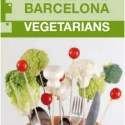 guia restaurantes vegetarianos - Guía de restaurantes vegetarianos de Barcelona y más