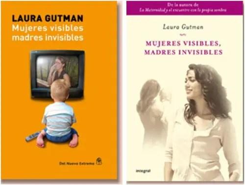 laura gutman - laura-gutman mujeres visibles madres invisibles