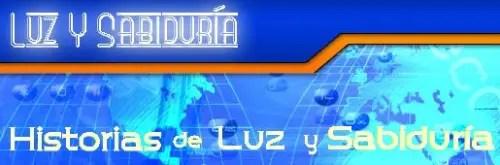 lz y sabiduria - Historias de Luz y Sabiduría