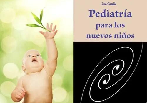 """pediatria - """"Las Asociaciones de Pediatría no tienen el monopolio de la salud infantil"""". Entrevista a la pediatra holística y """"hereje"""" Lua Català Ferrer"""