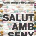 salut amb seny - LOS MÉDICOS SE REBELAN contra el Big Pharma: Jornada Farmacríticas - No gracias en Barcelona