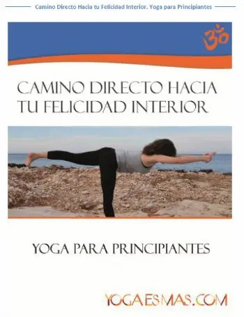 yoga para principiantes - Del miedo al amor, a través del yoga
