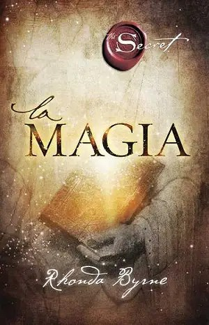 """La Magia - SORTEO de 10 ejemplares del libro """"La Magia"""""""