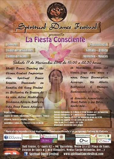 SDF La Fiesta Consciente - La Fiesta Consciente. Spiritual Dance Festival: Barcelona, 17 de Noviembre 2012