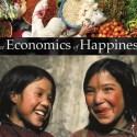 economicsofhappiness - Economía de la Felicidad: otro mundo es posible